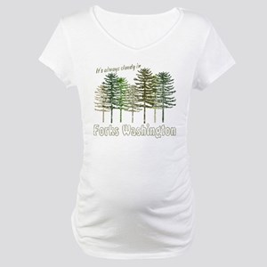 Always Cloudy in FORKS Maternity T-Shirt