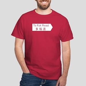 To Fuk Road, Hong Kong Dark T-Shirt