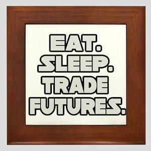 """Eat. Sleep. Trade Futures."" Framed Tile"
