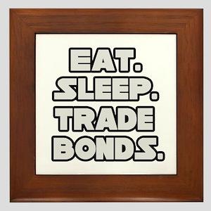 """""""Eat. Sleep. Trade Bonds."""" Framed Tile"""