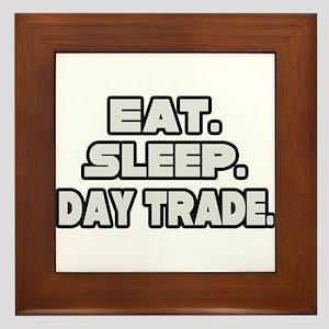 """""""Eat. Sleep. Day Trade."""" Framed Tile"""