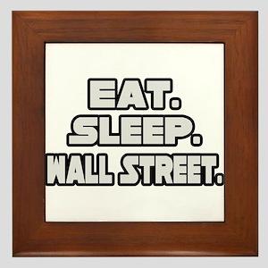 """Eat. Sleep. Wall Street."" Framed Tile"