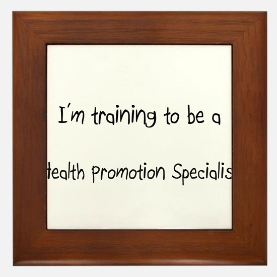I'm training to be a Health Promotion Specialist F