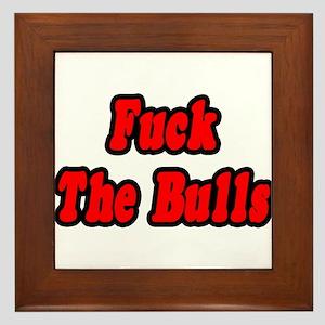 """""""Fuck The Bulls"""" Framed Tile"""