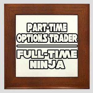 """""""Options Trader...Ninja"""" Framed Tile"""
