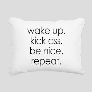 Wake Up. Kick Ass. Be Nice. Repeat. Rectangular Ca