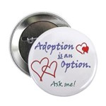 "Adoption is an Option - 2.25"" Button (10 pack)"