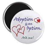 "Adoption is an Option - 2.25"" Magnet (10 pack)"