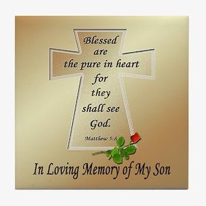 In Loving Memory of My Son Tile Coaster