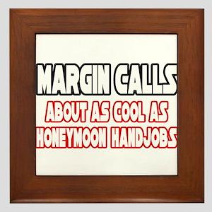 """Margin Calls...Not Cool"" Framed Tile"
