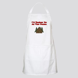 I'd Rather Be At The Cabin BBQ Apron