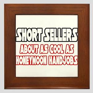 """""""Short Sellers...Not Cool"""" Framed Tile"""