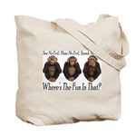 No Evil, No Fun Tote Bag