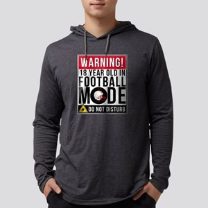 18 Year Old In Football Mode Long Sleeve T-Shirt
