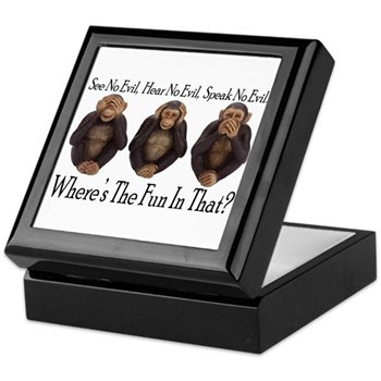 No Evil, No Fun Keepsake Box