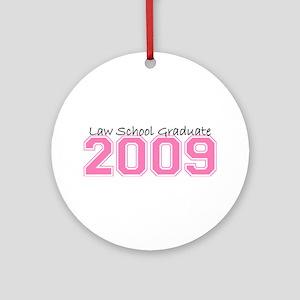 Law School Graduate 2009 (Pink) Ornament (Round)