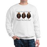 No Evil, No Fun Sweatshirt