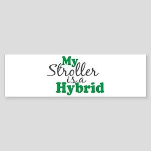 Stroller is a Hybrid Bumper Sticker