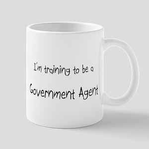 I'm training to be a Government Agent Mug