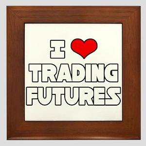 """I Love Trading Futures"" Framed Tile"