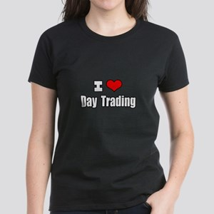 """I Love Day Trading"" Women's Dark T-Shirt"