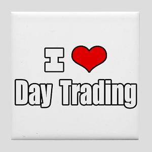 """I Love Day Trading"" Tile Coaster"