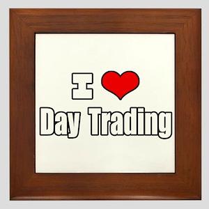 """""""I Love Day Trading"""" Framed Tile"""