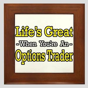 """""""Life's Great Options Trader"""" Framed Tile"""