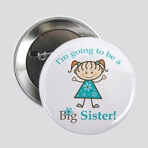 "Big Sister to be 2.25"" Button"