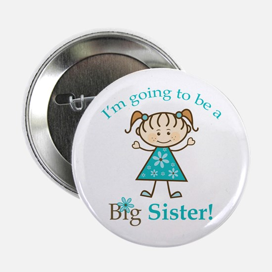 """Big Sister to be 2.25"""" Button"""