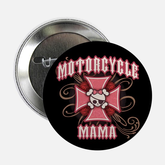 "Motorcycle Mama 1 2.25"" Button"