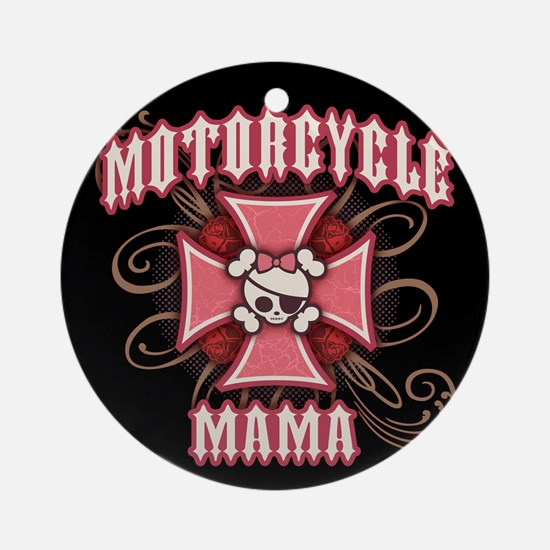 Motorcycle Mama 1 Ornament (Round)