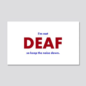 DEAF I am not Wall Decal