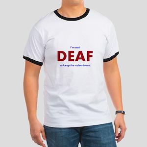 DEAF I am not T-Shirt