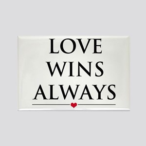 Love Wins Always Magnets