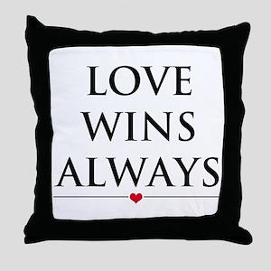 Love Wins Always Throw Pillow
