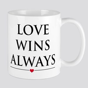 Love Wins Always Mugs