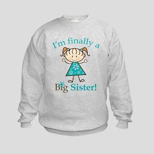 Big Sister Finally Kids Sweatshirt