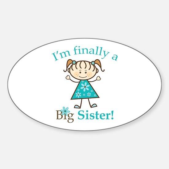 Big Sister Finally Oval Decal