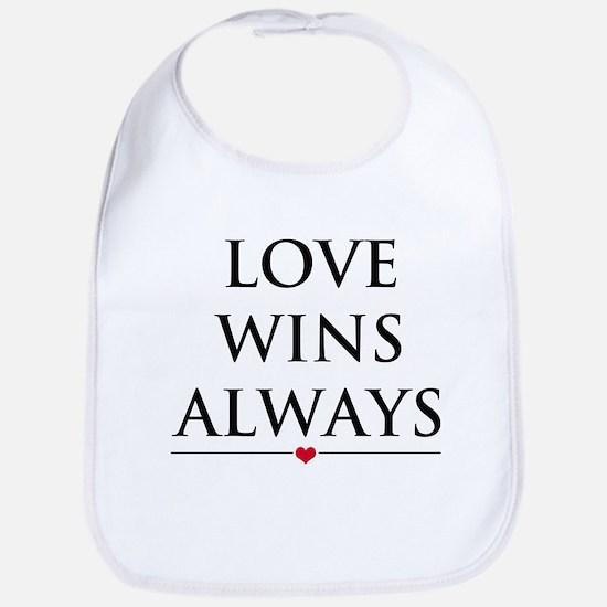 Love Wins Always Baby Bib