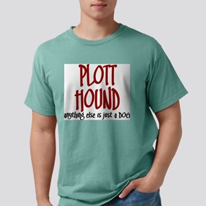 Plott Hound JUST A DOG T-Shirt