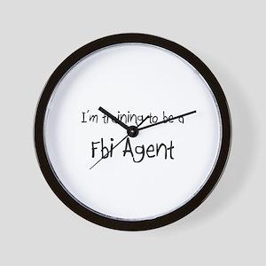 I'm training to be a Fbi Agent Wall Clock