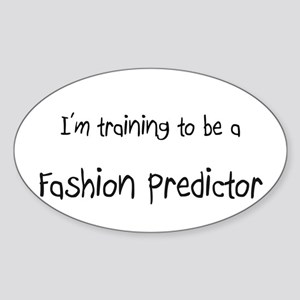 I'm training to be a Fashion Predictor Sticker (Ov
