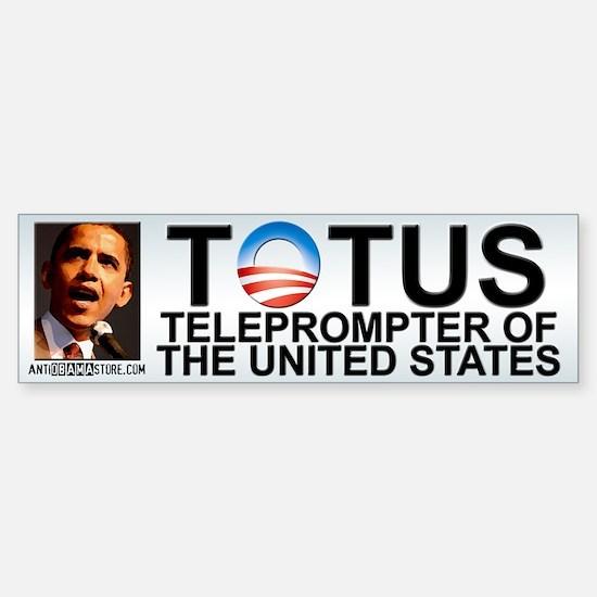 TOTUS Bumper Bumper Bumper Sticker