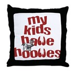 My Kids have Hooves Throw Pillow
