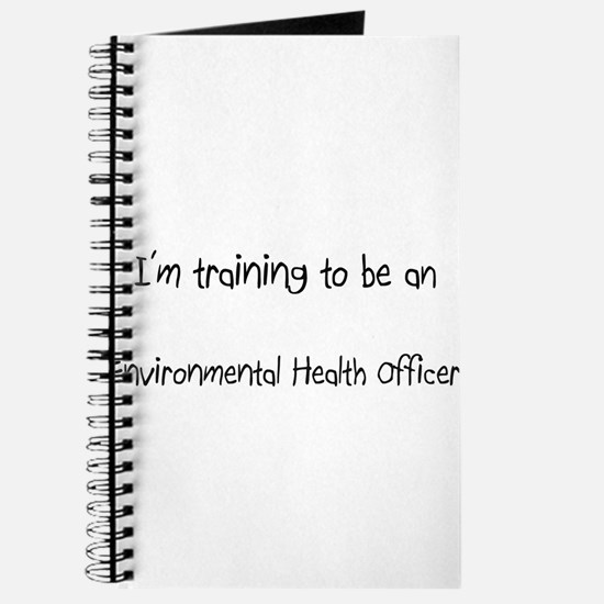 I'm Training To Be An Environmental Health Officer