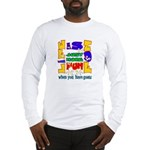Life is Fun with Goats Long Sleeve T-Shirt