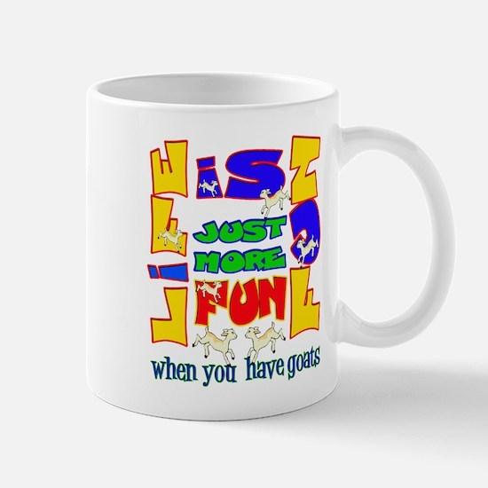 Life is Fun with Goats Mug