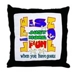 Life is Fun with Goats Throw Pillow