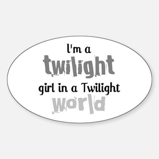 I'm A Twilight Girl Oval Decal
